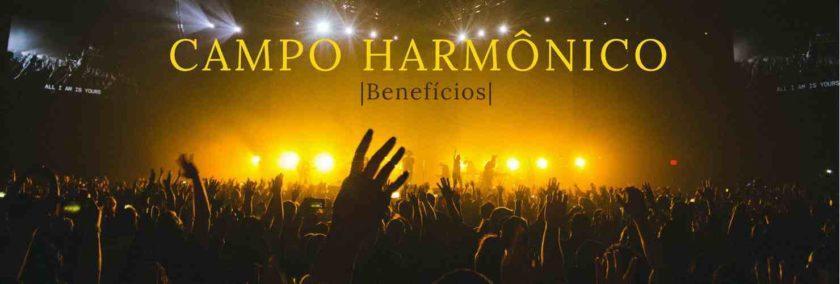 A Importância do Campo Harmônico | O Ponto de Vista do Músico