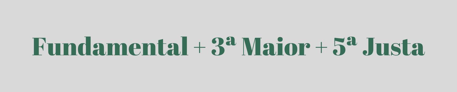 Fundamental 3ª Maior 5ª Justa - Como Formar Acordes Para Teclado e Piano e Aprender Para Toda Eternidade