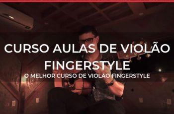CURSO AULAS DE VIOLÃO FINGERSTYLE ONLINE ESTUDAR EM CASA