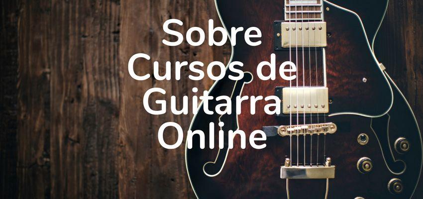 Duas opções de cursos de guitarra online