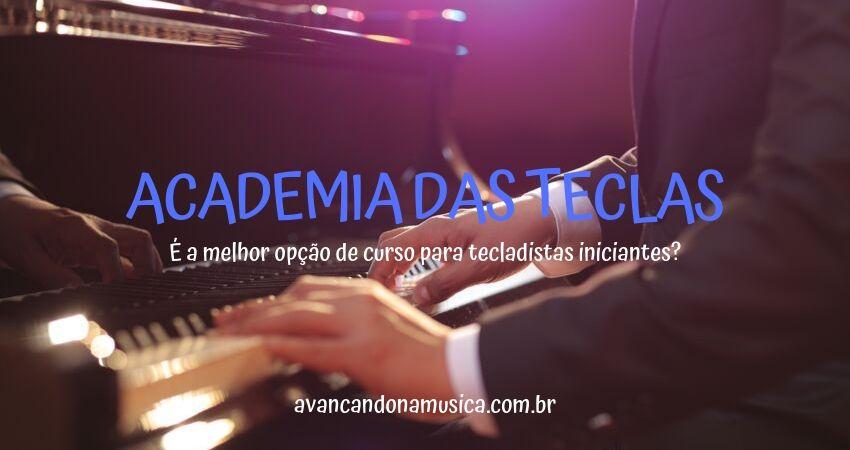 Academia das Teclas Volume 1: Curso de Teclado Hélio Moreira